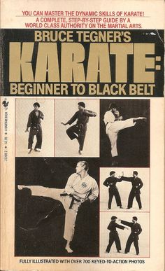 Bruce Tegner Karate beginner to black belt