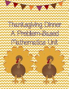 Thanksgiving Dinner Math Unit by Ashley Overton $1.00