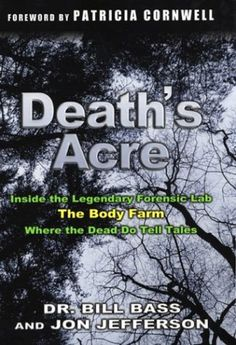Death's Acre by Dr. Bill Bass and Jon Jefferson
