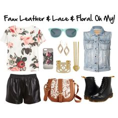 """""""Faux Leather & Lace & Floral. Oh My!"""" by thestreetsiknow on Polyvore"""