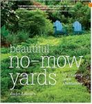 Over the years my team members at both Beautiful Wildlife Gardens as well as Native Plants and Wildlife Gardens have written quite a bit about lawns, lawn reduction, healthy lawns without chemicals, and more. You will learn as much from them as I have: