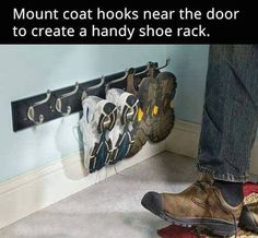 hooks for shoes near the front door.