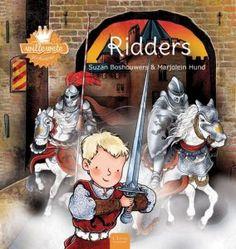 Prentenboeken thema ridders en kastelen: Willewete Ridders
