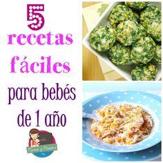 5 comidas para bebés de 1 año - Mamá y maestra