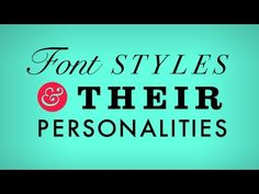 Font Styles & Their Personalities - YouTube