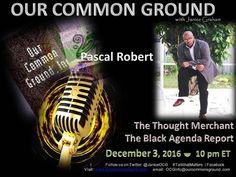 "OCG :: ""A Black Political Future"" with Pascal Robert"