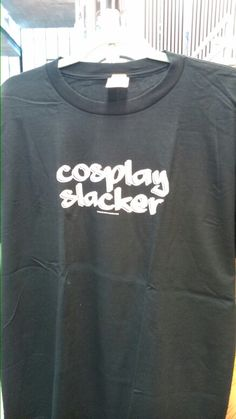 Cosplay Slacker. Showing just how little effort you're willing to make.