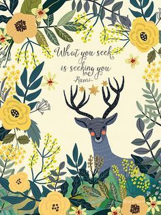 Deer by Mia Charro shared by Clairel Estevez on We Heart It Rumi Quotes, Wall Art Quotes, Words Quotes, Inspirational Quotes, Quote Wall, Pretty Words, Beautiful Words, Illustrations, Illustration Art