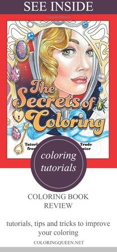See inside The Secrets of Coloring a book of tutorials and tricks of the trade by professional illustrator and coloring book creator Jennifer Zimmermann