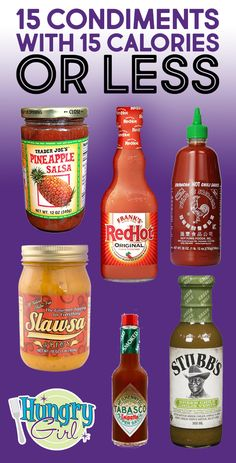 15 Condiments with 15 Calories or Less: Low-Calorie Sauces, Marinades, Mustards, Salsas & Low Calorie Sauces, No Calorie Foods, Low Calorie Recipes, Diet Recipes, Calorie Chart, Healthy Recipes, Sriracha Hot Chili Sauce, Hungry Girl Recipes, Recipe Girl