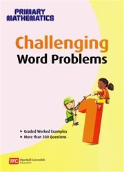 Challenging Word Prob for Primary Mathematics 1  Makes those scary word problems your student's best friend with more than 250 to practice on.