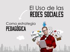 El uso de las Redes Sociales como Estrategia Pedagógica | IXOUSART