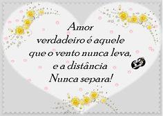 Amor verdadeiro é aquele que o vento nunca leva, e a distância nuncasepara! https://www.facebook.com/PARAISONAROTA/?fref=ts