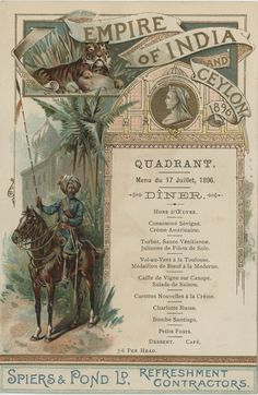 """The menu of the Quadrant restaurant for the Empire of India and Ceylon Exhibition in London, England, July 17, 1896.  Part of the UNLV Libraries """"Menus: The Art of Dining"""" digital collection.  #UNLV"""