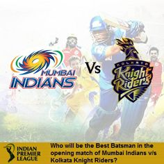 Pepsi IPL 2014 Predict & Win Contest! #MumbaiVsKolkata Pepsi IPL 7  Who will be the Best Batsman in the opening match of Mumbai Indians v/s Kolkata Knight Riders? Your Options are:  a. Rohit Sharma b. Gautam Gambhir c. Mike Hussey d. Others (With Name)  Answer the questions in the comment section.  Top 5 Winners will get free recharge worth Rs.30. Play Now!  Also don't forget to participate in our FKM IPL Fantasy Cricket, Register now to win prizes worth Rs. 20,000 : http://bit.ly/1mc90wh