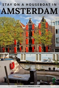 Amsterdam travel inspiration - if you are visiting Amsterdam, why not stay on a houseboat on the canals. One of our favourite things to do in Amsterdam, The Netherlands. via @untoldmorsels