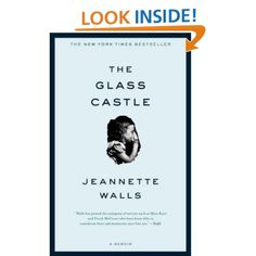 Amazon.com: The Glass Castle: A Memoir (9780743247542): Jeannette Walls: Books    I read this recently, it's a beautifully written memoir, disturbing at times but very heartfelt, I couldn't put it down