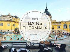 TOP 5 des bains thermaux à Budapest - Avis et conseils d'une expatriée  Baths Budapest - Thermes Budapest - Hongrie
