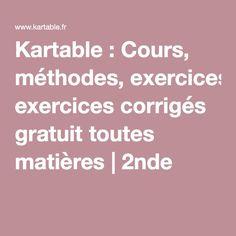 Kartable : Cours, méthodes, exercices corrigés gratuit toutes matières |2nde