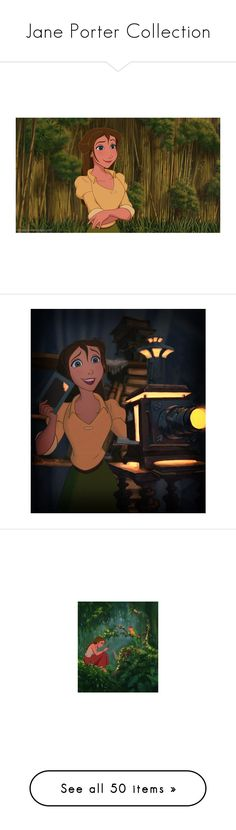 """""""Jane Porter Collection"""" by pie-epic ❤ liked on Polyvore featuring art, botdf45, disney, characters, jane, backgrounds, jane porter, tarzan, pictures and animals"""