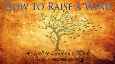 Elemental Magic of Air: to Raise and Summon a Wind! & an Introduction to Elemental Magic