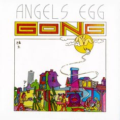 Gong - Radio Gnome Invisible Vol. 2 - Angel's Egg