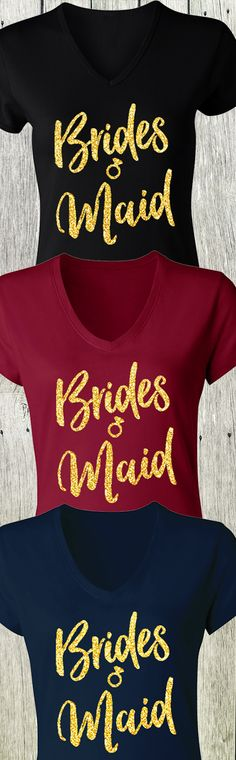 LOVE THESE!! Gold Glitter #BRIDESMAID #Wedding Shirts! Available in Black, Merlot Red, and Navy Blue at www.MrsBridalShop.com. Buy 2 Save 10%, Buy 4 Save 15%, Buy 8+ SAVE 20%!