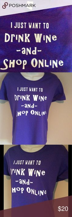 """Funny Tee drink wine shop online Women's Large T-shirt will come in sealed packaging. Color: Purple with white vinyl print. Sleeve style: Cap sleeves for comfort, Side-seamed with slightly tapered Missy fit, Feminine ½"""" rib mid scoop neck. Material: 100% preshrunk cotton Smoke/animal free home Gildan Tops Tees - Short Sleeve"""