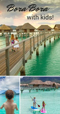 We took kids to Bora Bora and it turned out great! We stayed at the Four Seasons Bora Bora, definitely among the most kid friendly hotels in Bora Bora.