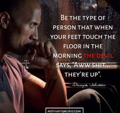 By sharing his advice Dwayne Johnson has become an inspiration to millions of people. Here are the best 25 Dwayne Johnson motivational picture quotes. Motivational Picture Quotes, Great Quotes, Inspirational Quotes, Dwayne Johnson Quotes, The Rock Dwayne Johnson, Rock Johnson, Rock Quotes, Quotes To Live By, Devil Quotes
