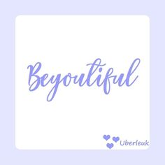 Be you 'cause you're beautiful