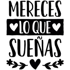 Foto 3d, Love Quotes, Inspirational Quotes, Mr Wonderful, Postive Quotes, Spanish Quotes, Stencils, Thoughts, Words