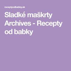 Sladké maškrty Archives - Recepty od babky