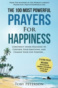 Prayer | The 100 Most Powerful Prayers for Happiness | 2 Amazing Bonus Books to Pray for Romance & Law of Attraction: Construct Inner Dialogue to ... and Change Your Life Forever (Volume 36) -- More info could be found at the image url.