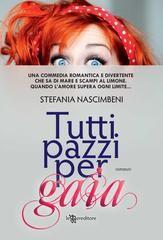 Tutti pazzi per Gaia - Stefania Nascimbeni