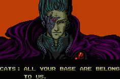 """""""All your base are belong to us"""" (often shortened to """"All Your Base"""", """"AYBABTU"""", or simply """"AYB"""") is a broken English phrase that is an Internet phenomenon or meme. The text comes from the opening cutscene of the 1991 European Sega Mega Drive version of the video game Zero Wing[1] by Toaplan, which was poorly translated from Japanese."""