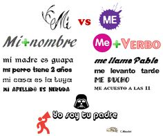 Mi + nombre    vs   Me + verbo