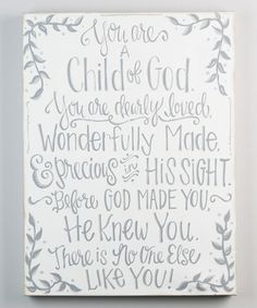 Another great find on #zulily! 'You Are A Child of God' Wrapped Canvas #zulilyfinds