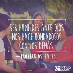 Ayudemos y alentemos a otros en tiempos de necesidad. — «El orgullo termina en humillación, mientras que la humildad trae honra». —Proverbios 29:23   #VersosyFrases #ActivaVida #Cristianos #Dios