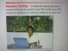 shoulder surfing... - (observer)(pin number)(atm)(laptop)