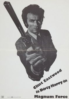 Magnum Force poster, t-shirt, mouse pad Force Movie, Cinema Posters, Movie Posters, Magnum Force, Ad Layout, Old Age, Clint Eastwood, Classic Movies, Mousepad