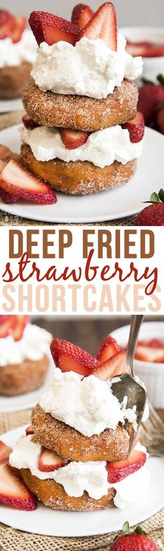 This deep fried strawberry shortcake is a delicious spin on traditional strawberry shortcake, with a deep fried cinnamon sugar donut for the cake!