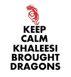 Game of Thrones Keep Calm Khaleesi Dragons tshirt