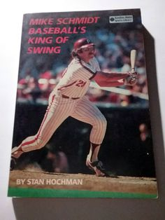 Mike Schmidt Philadelphia Phillies Baseballs King Of Swing Paperback book 1983 vintage Stan Hochman by Fchoicevintage on Etsy