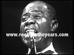 """Louis Armstrong """"What A Wonderful World"""" LIVE 1970 (Reelin' In The Years Archives) - YouTube"""