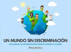 2 de Abril: Dïa Mundial de Concienciación sobre el Autismo.  UN MUNDO SIN DISCRIMINACIÓN Autism Quotes, Aspergers, Lost & Found, Special Needs, Disability, Human Rights, Family Guy, Fictional Characters, Graphic Design