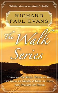 Richard Paul Evans: The Complete Walk Series eBook Boxed Set: The Walk, Miles to Go, Road to Grace, Step of Faith, Walking on Water:Amazon:Kindle Store