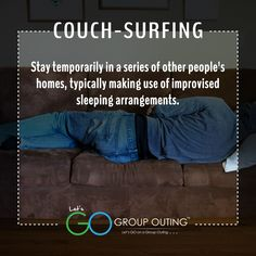 Did you know the #travelterm Couch Surfing??? #GoGroupOuting #GroupOuting