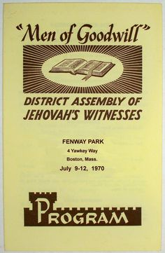 Men of Goodwill district assembly 1970 program Boston, MA - This was the first district assembly dad, mom, and I attended our first year at Watchtower Farm. (Roger Johnson)