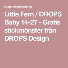 Little Fern / DROPS Baby 14-27 - Gratis stickmönster från DROPS Design